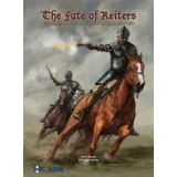 The Fate of Reiters: Five Battles of the French Wars of Religion